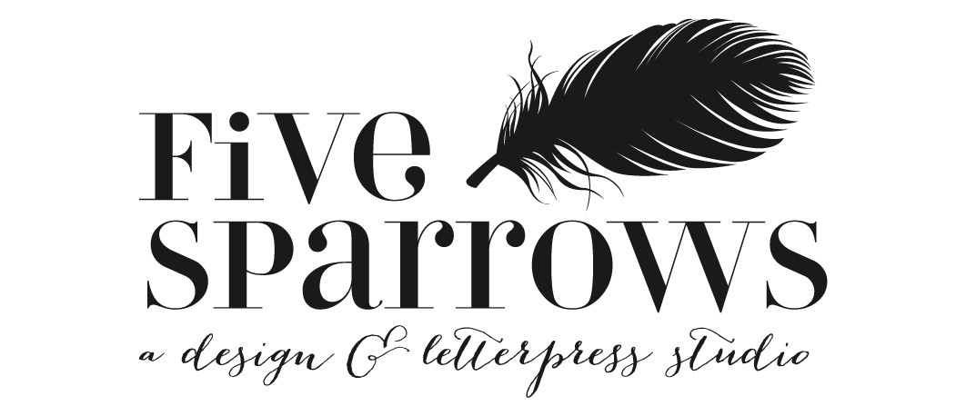 Five Sparrows: A Design + Letterpress Studio